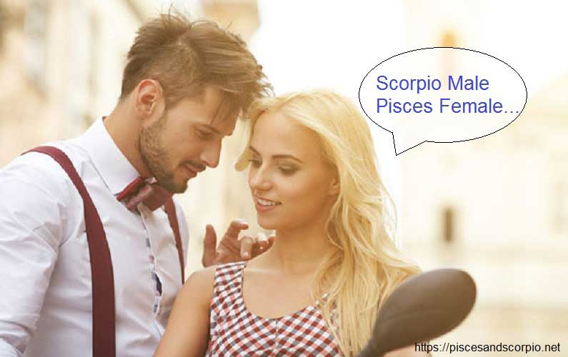 Love Scorpio and Pisces Relationship, 7 Points to Improve Now!